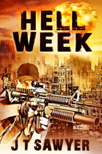 Hell Week, Thriller Written by JT Sawyer