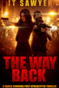 The Way Back: A Carlie Simmons Post-Apocalyptic Thriller