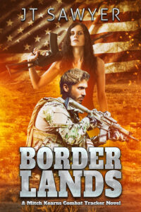 Border Lands: A Mitch Kearns Combat Tracker Story