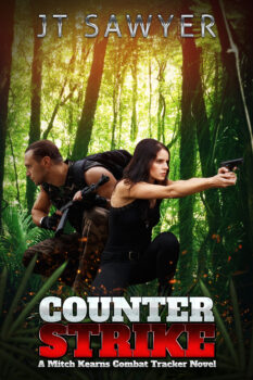Counter Strike, An Action Adventure Series by JT Sawyer