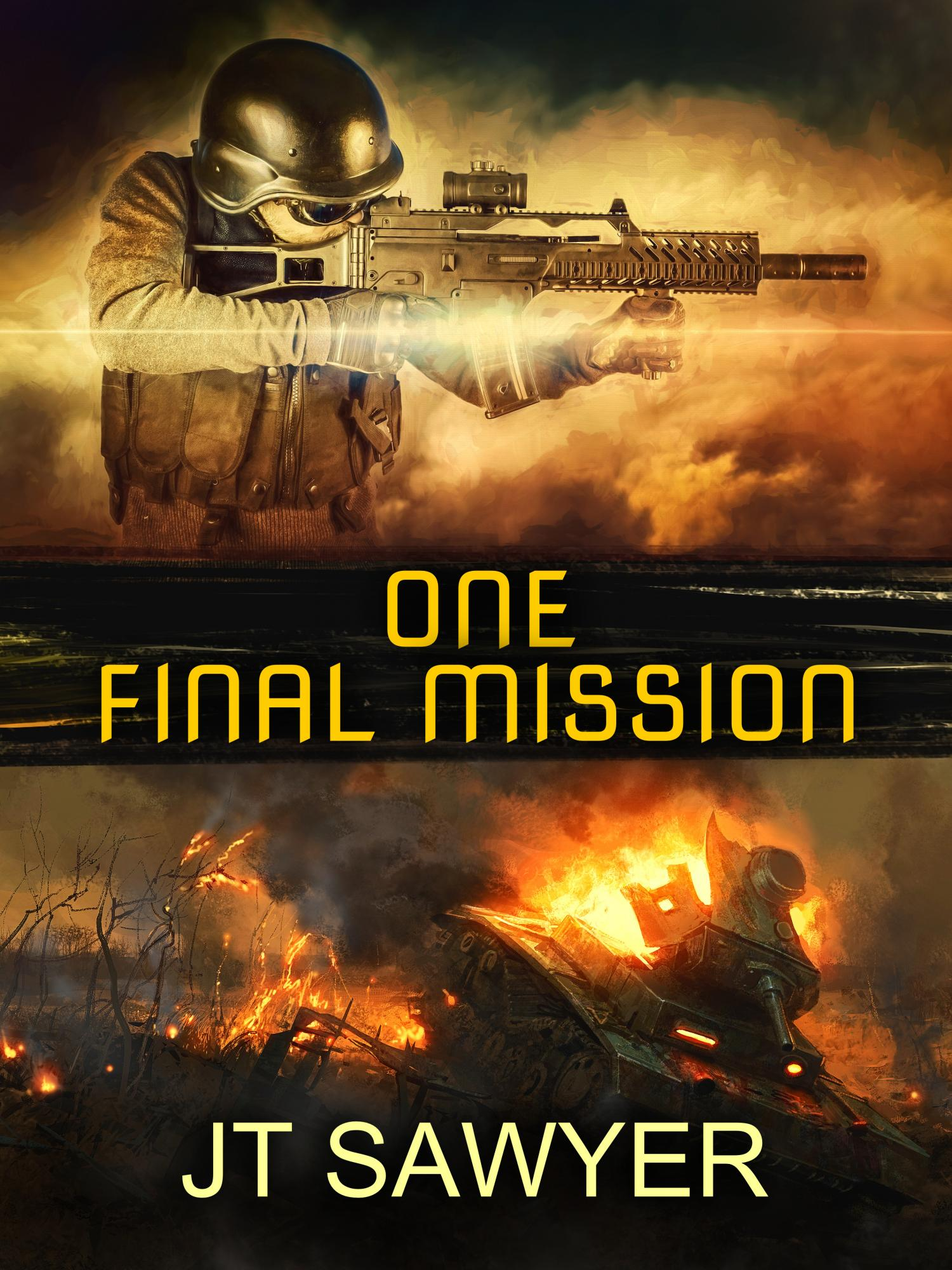 One Final Mission