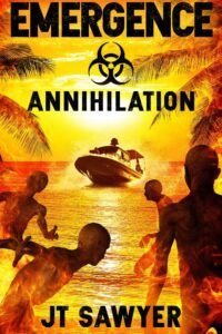 Emergence - Annihilation. A Thriller Book by JT Sawyer